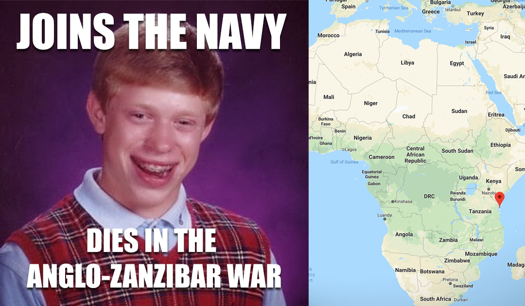 Bad Luck Brian Zanzibar War