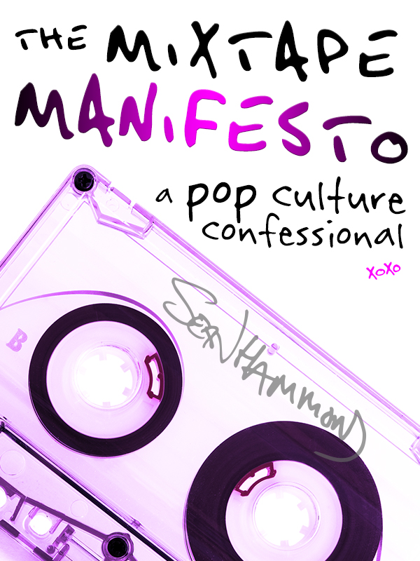 The Mixtape Manifesto